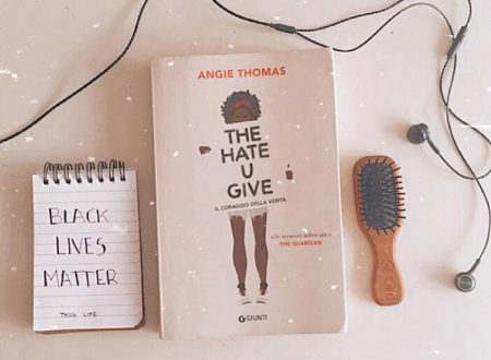 The hate u give, di Angie Thomas (recensione)